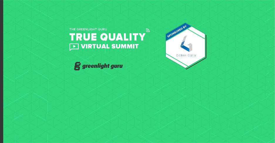 Galen Data True Quality Virtual Summit