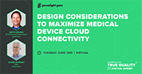 Design Considerations to Maximize Medical Device Cloud Connectivity